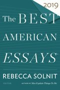 Cover image for Best American Essays 2019